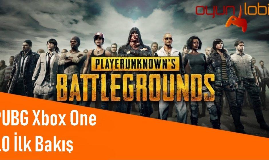 PUBG Xbox One 1.0 İlk Bakış
